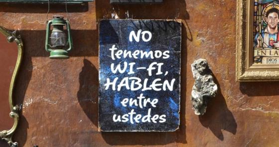 """""""No tenemos wi-fi, hablen entre ustedes"""""""