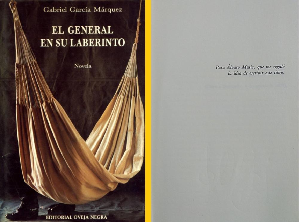 """""""Para Álvaro Mutis, que me regaló la idea de escribir este libro"""""""